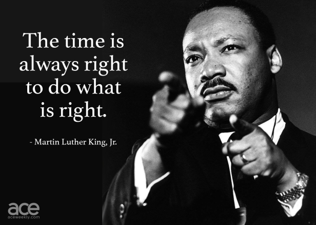 MLK - The Time Is Always Right